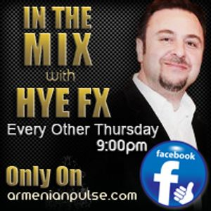 06-07-12 In The Mix with HYE FX with special guest Comedian Ara Basil