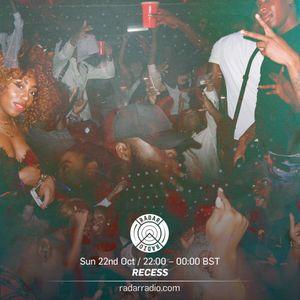 Recess - 22nd October 2017