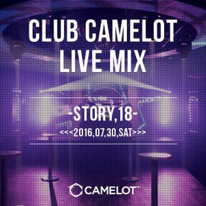 <<<2016.07.30 Sat>>>WEEKEND CAMELOT LIVE MIX By DJ SASA