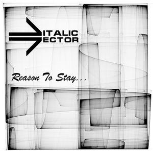 Reason To Stay