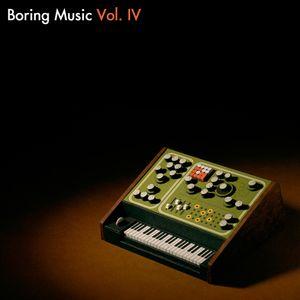 Boring Music 4