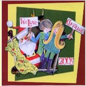 We Love Christmas | 2005 Christmas Mix