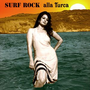 Surf Rock alla Turca - The Turkish way to surf