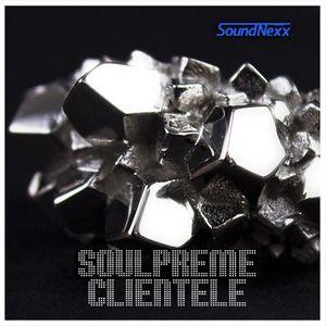 DJ SoundNexx Soulpreme Clientele Mixx