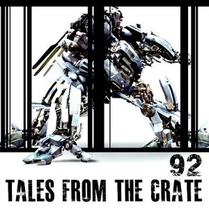 Tales From The Crate Radio Show #92 Part 01