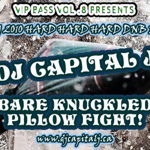 DJ CAPITAL J - BARE KNUCKLED PILLOW FIGHT!