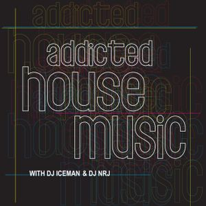addicted 2 house music_mixed by dj IceMan