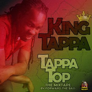 Tappa Top - The Mixtape