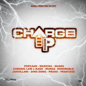 Charge Up Riddim Mix (JUL 2019) Feat Popcaan,Masicka,Quada