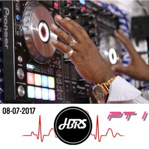 HBRS 8TH JULY 2017 SATURDAY PT 1 ON THE RADIO  (LIVE MIX)