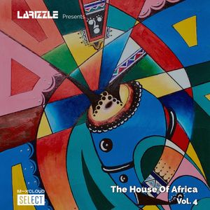 The House Of Africa Vol. 4 [Full Mix] #Festive6