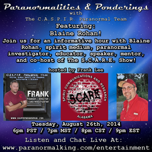 Paranormalities & Ponderings with guest Blaine Rohan! Hosted by Frank Lee