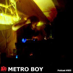 Metro Boy - APE Music Podcast #005