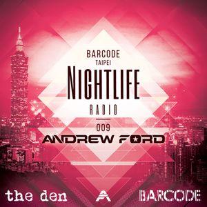 Barcode Taipei Presents Nightlife Radio 009: Andrew Ford