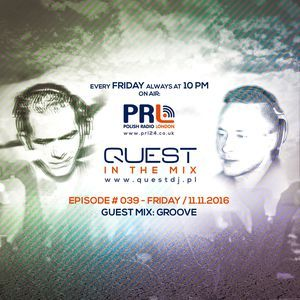 QUEST In The Mix # 039 - Guest Mix GROOVE @ Polish Radio London 11.11.2016