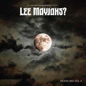 Lee Mayjahs? — Moon Mix Vol. 5