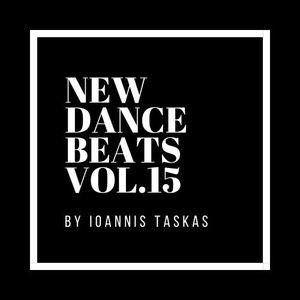 NEW DANCE BEATS VOL.15 BY IOANNIS TASKAS