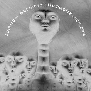DJ FlowWolf - Spiritual Machines