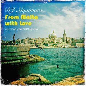 "DJ Mugiwara - ""From Malta with love"" - fusion house mix"
