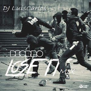 Mix Lose It - Dj LuisCarlos.
