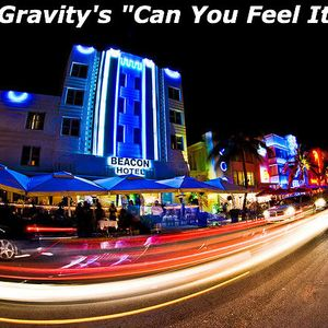 """DJ Gravity's """"Can You Feel It?!"""" EP. 013 (Live)"""