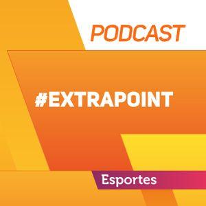Ouça o #ExtraPoint desta semana - 28/06/2016