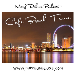 CAFE BREAK TIME WITH MAREJ DELUXE VOL. 17