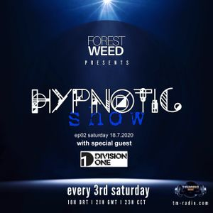 Forest Weed - HYPNOTIC Show Ep02.Part1 Host Mix July2020