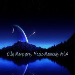 Olly Marx pres. Magic Moments Vol.4