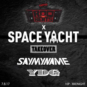 ROQ N BEATS with JEREMIAH RED 7.8.17 - SPACE YACHT TAKEOVER FEAT. YDG & SAYMYNAME - HOUR 2