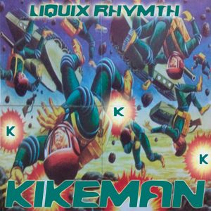 KIKEMÁN- Liquix Rhythm