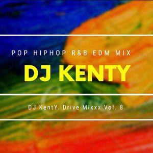 DJ KentY. Drive Mixx Vol.8