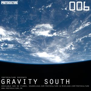 Protoculture presents Gravity South 006