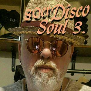 80er Disco Soul 3. mixed by Dj Maikl