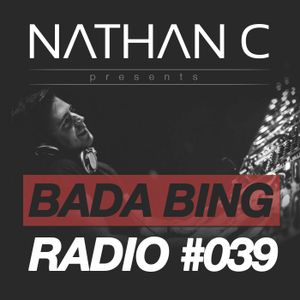 Bada Bing Radio Show #039 (Live from Ministry of Sound, London)