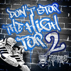 Don't Stop The High Top Vol. 2