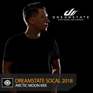 Arctic Moon – Dreamstate SoCal 2018 Mix
