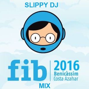 Slippy DJ FIB 2016 Mix
