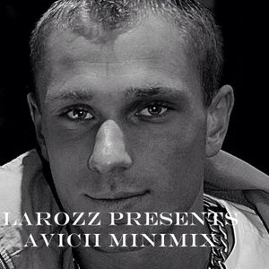 Larozz presents Avicii Minimix
