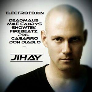 DJ JIHAY - ELECTROTOXIN (MIX)