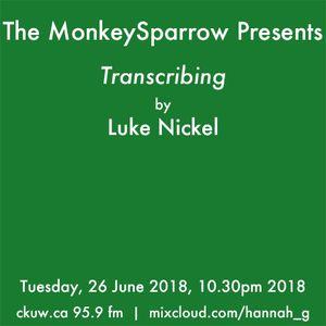 Luke Nickel- Transcribing