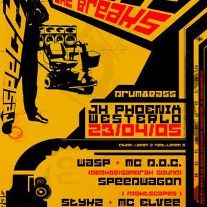 Respect The Breaks set 2005