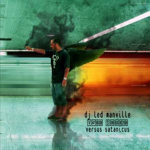 DJ Led Manville - Versus Satanicus (2006)