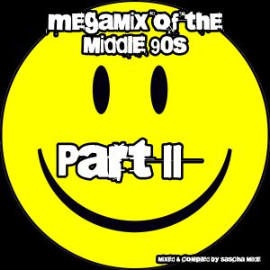 Megamix of the middle 90ties Part 2 - mixed by Sascha Milde