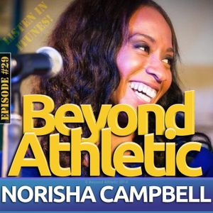 #29 See Yourself As Exceptional & Not Ordinary with Norisha CAMPBELL