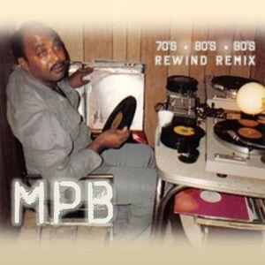 MPB Rewind Remix