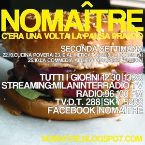 """C'era una volta la pausa pranzo"". Radio Milan Inter. Puntata 7. Ottobre 2012. ""Al Mercato"""