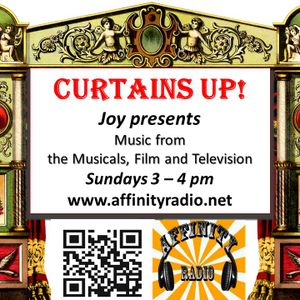 Joy Kelly's Curtains Up show - Sundays at 3 pm on affinityradio.net