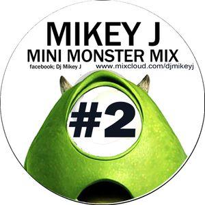 Mini Monster Mix #2