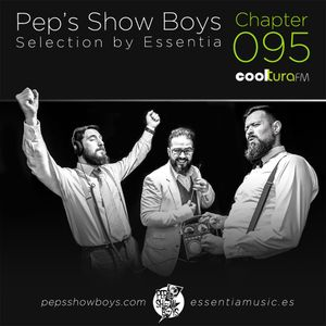 Chapter 095_Pep's Show Boys Selection by Essentia at Cooltura FM